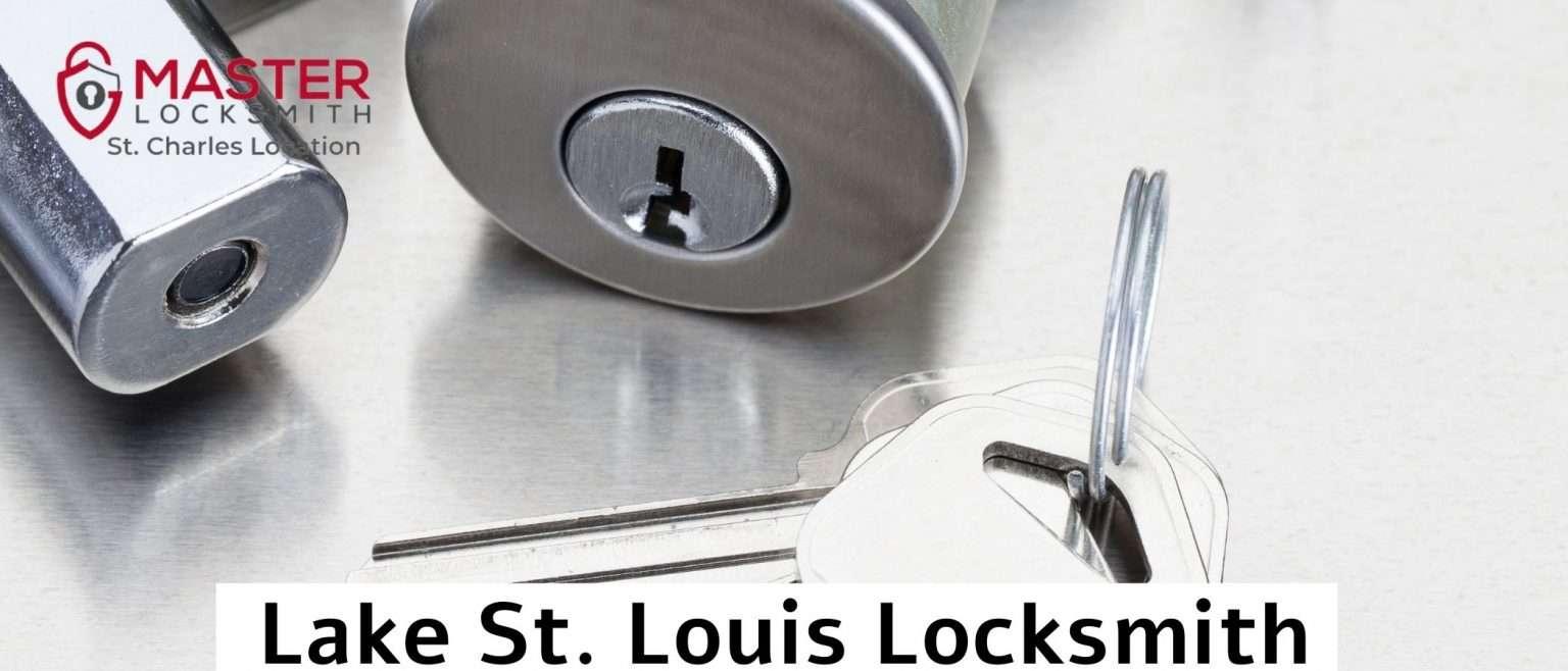 Lake St. Louis Locksmith- Master Locksmith of St. Charles