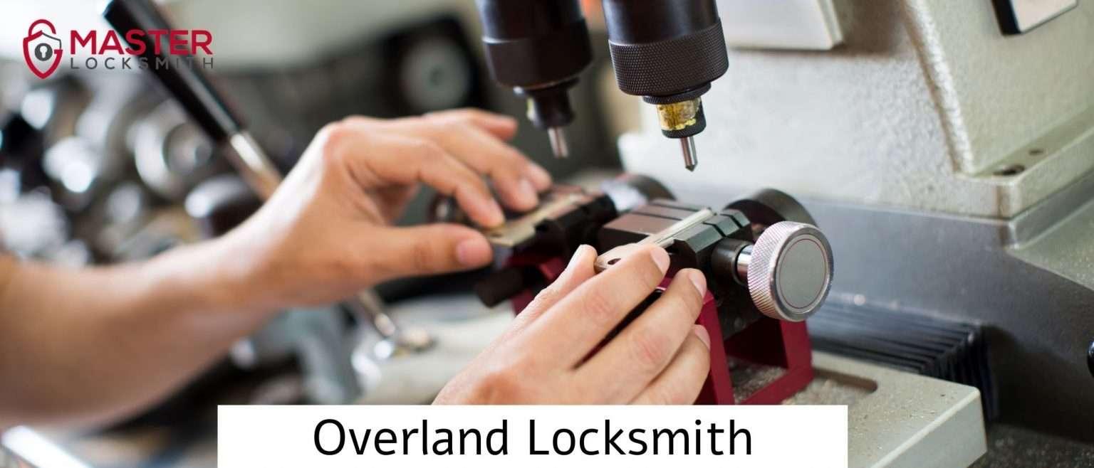 Overland Locksmith- Master Locksmith
