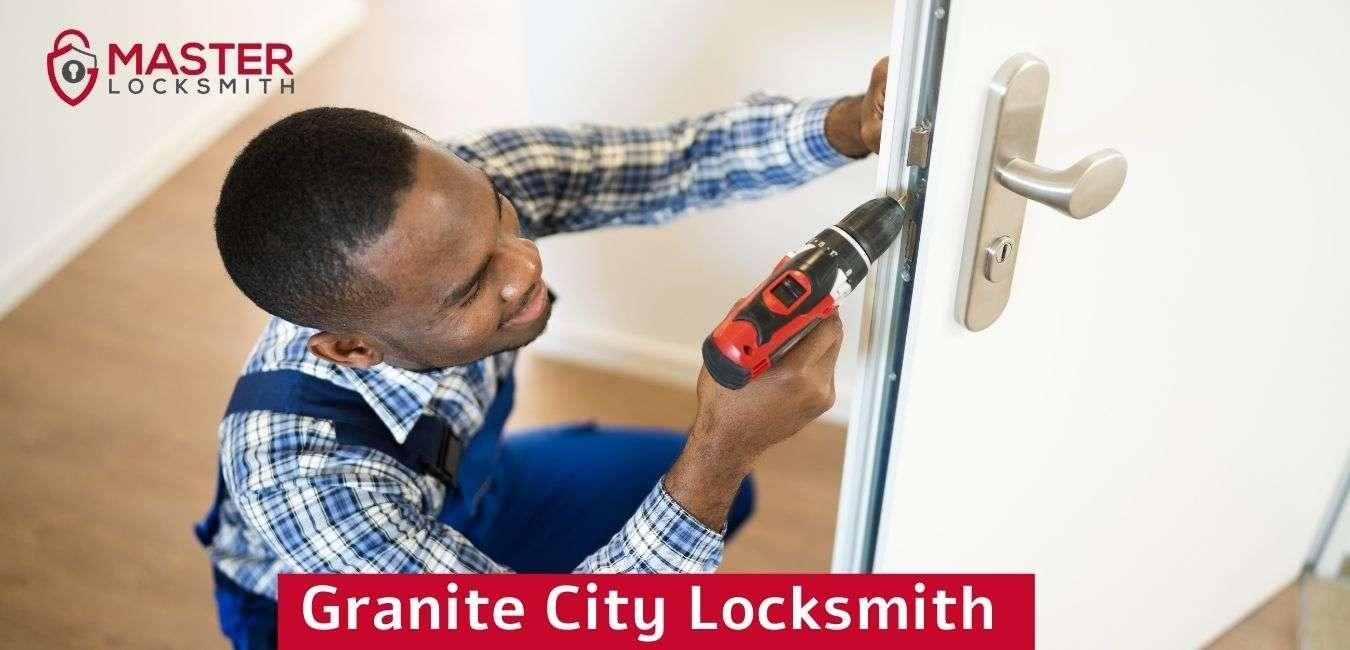 Granite City Locksmith- Master Locksmith