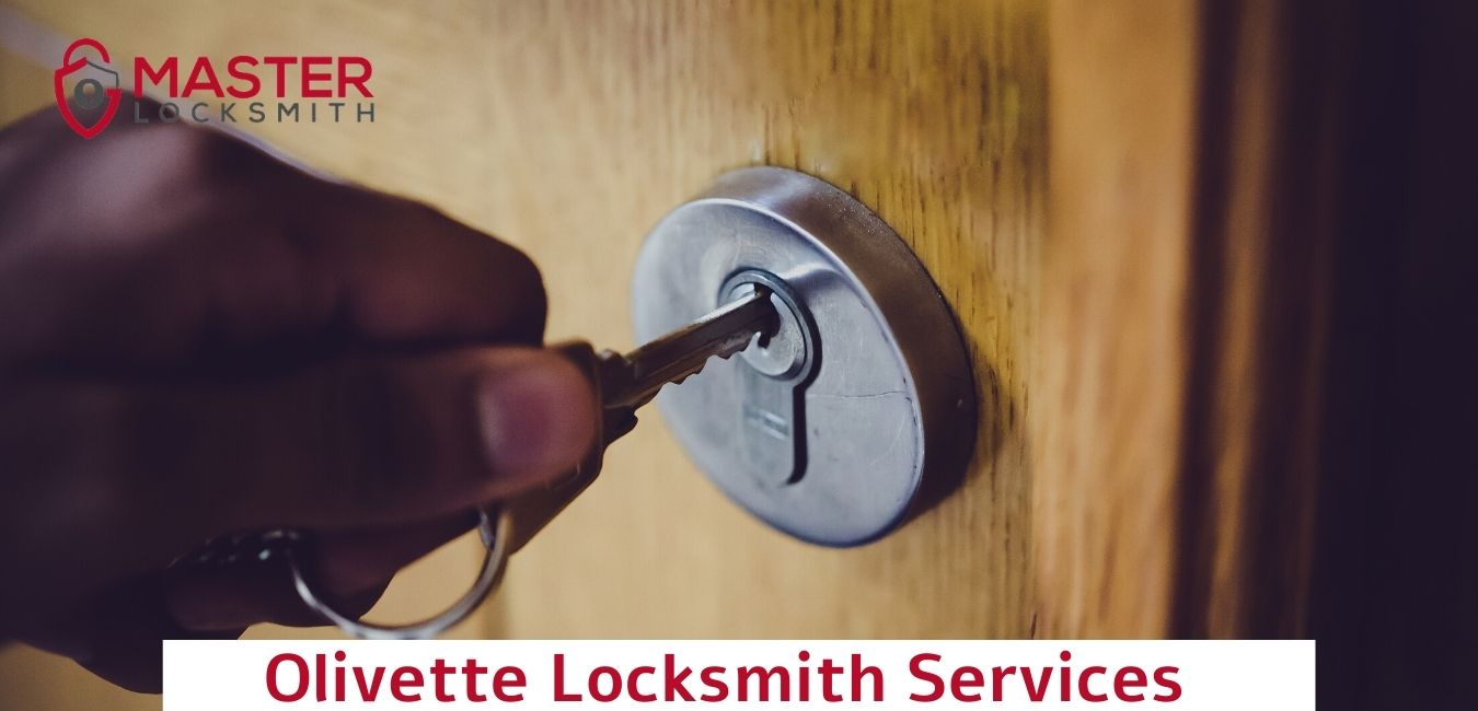 Olivette Locksmith Services- Master Locksmith 314 400-7054