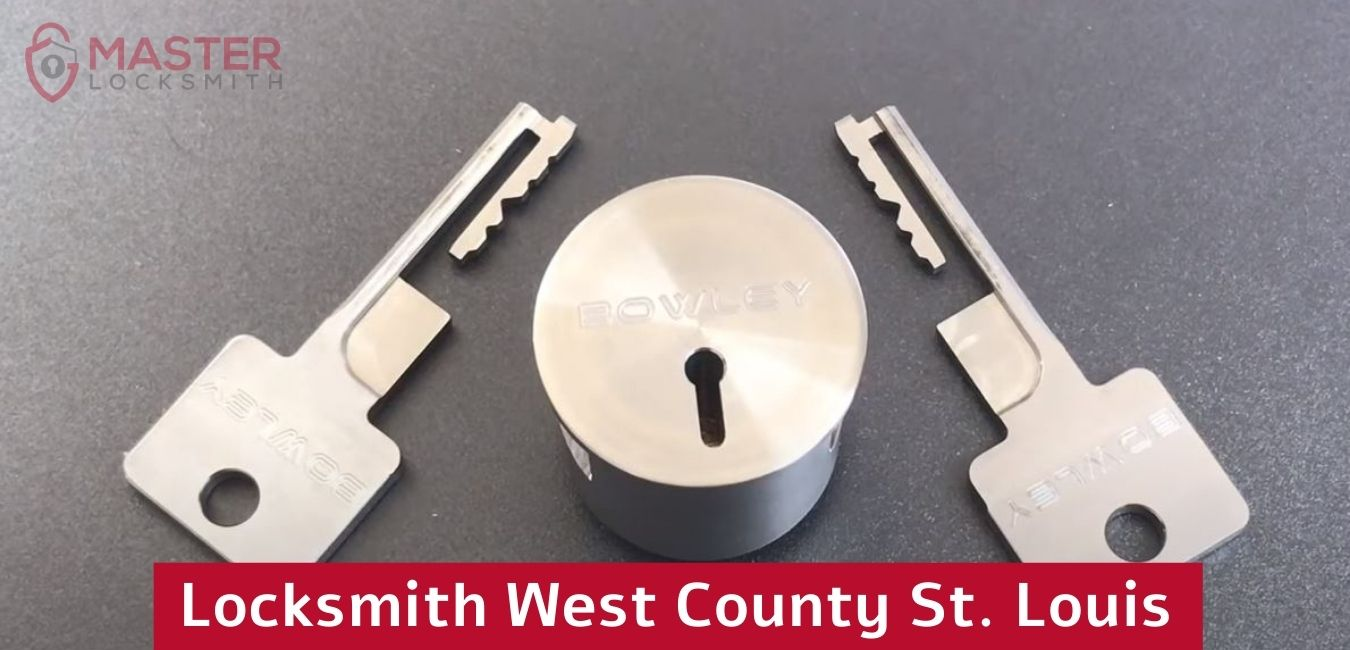 Locksmith West County St. Louis- Master Locksmith 314 400-7054