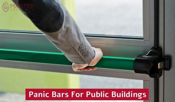 Panic Bars For Public Buildings In St. Louis and St. Charles Missouri- Master Locksmith (314) 400-7054