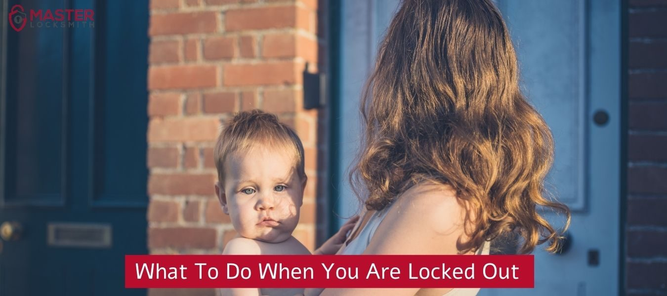 What To Do When You Are Locked Out Of Your House -Master Locksmith (314) 400-7054