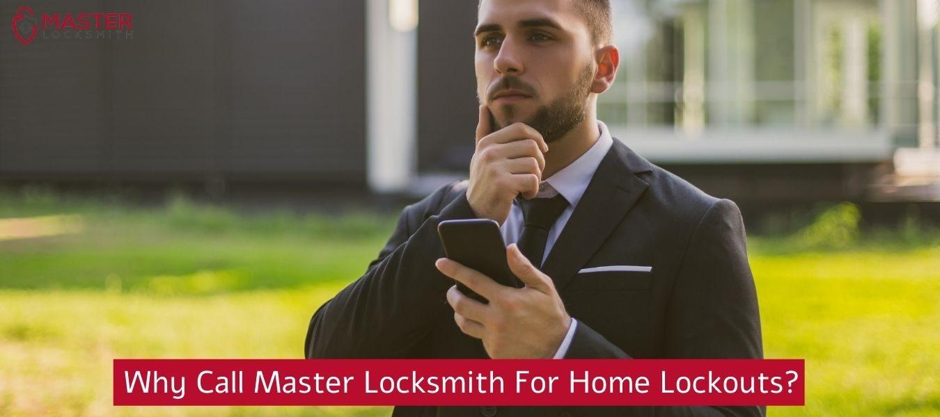 Why Call Master Locksmith For Home Lockouts Master Locksmith (314) 400-7054